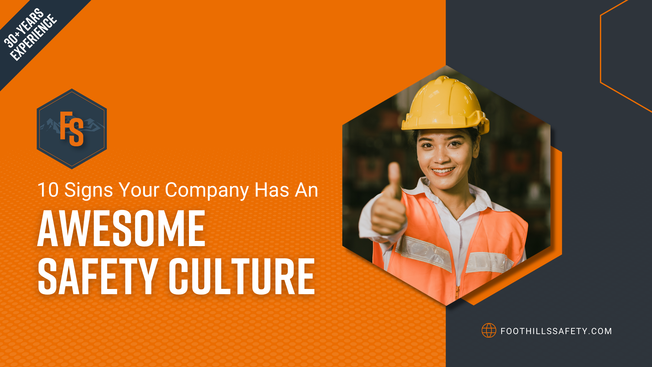 10 signs your company has an awesome safety culture